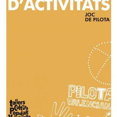 """Quader d'activitats de """"La Pilota"""""""