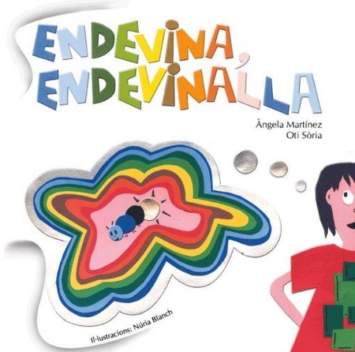 Endevina, Endevinalla
