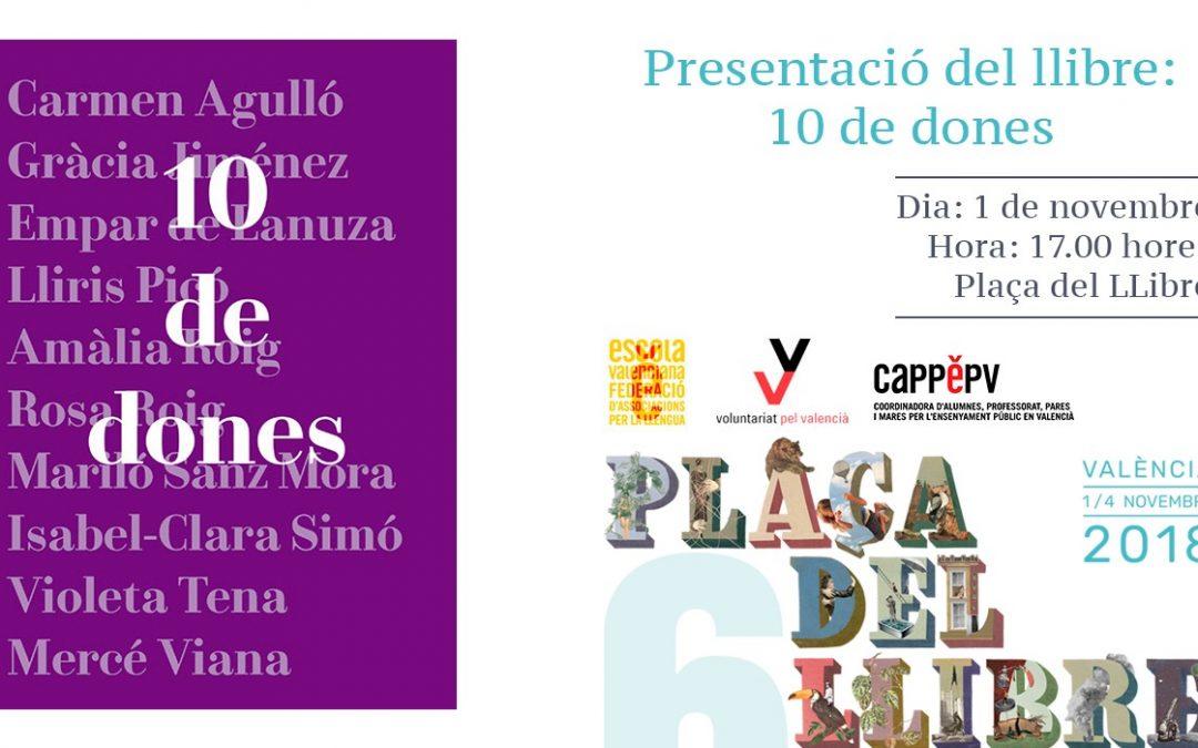 """Escola Valenciana presenta el llibre """"Deu de dones"""" a la Plaça del Llibre de València"""