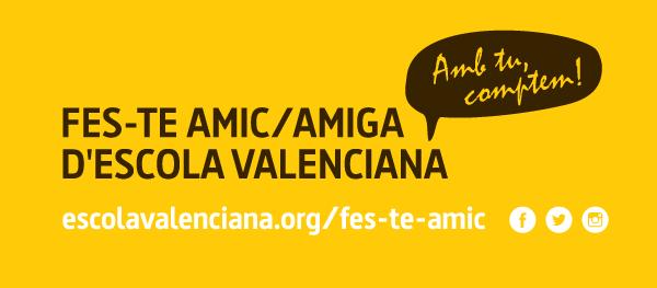 Fes-te amica o amic d'Escola Valenciana